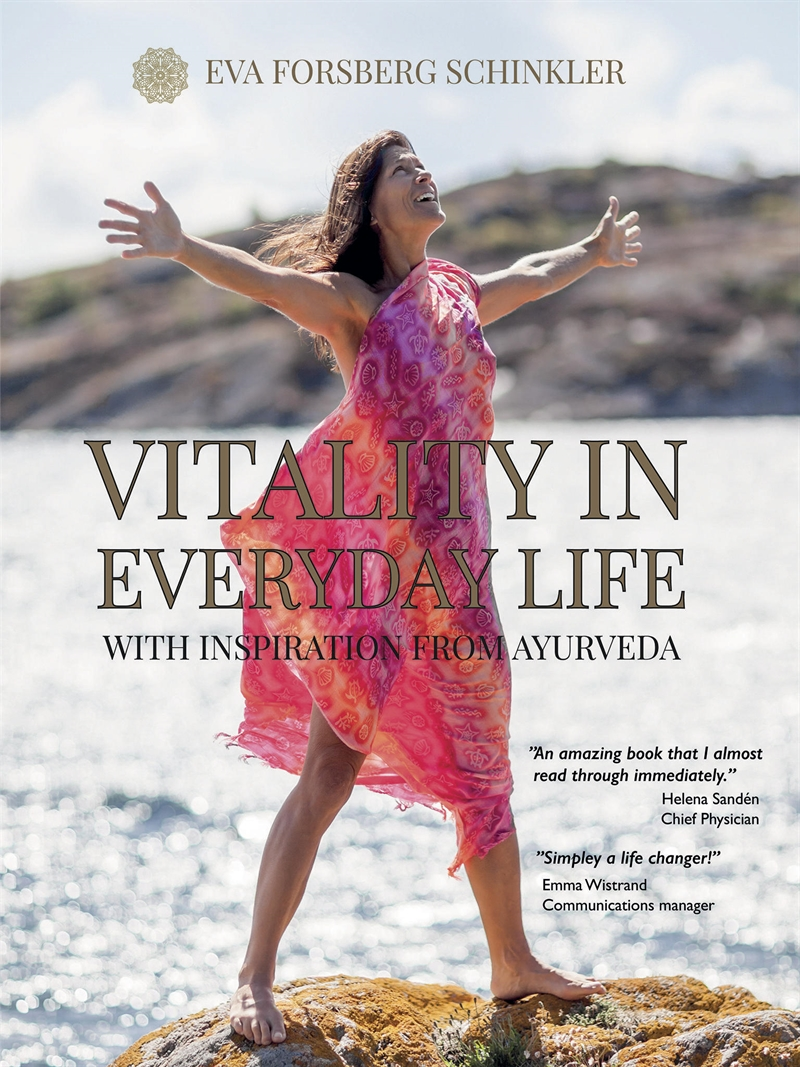 Vitality in Everyday Life : with Inspiration from Ayurveda