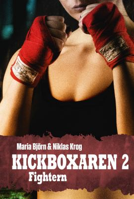 Kickboxaren. 2, Fightern
