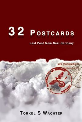 32 postcards : last post from Nazi Germany